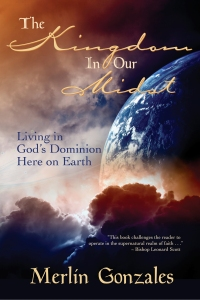 Living in God's Dominion here on earth